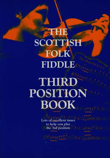 photo of The Scottish Folk Fiddle, Third Position Book