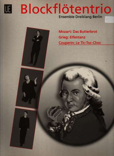 photo of Mozart:Das Butterbrot, Grieg:Elfentanz, Couperin:Le Tic-Toc-Choc