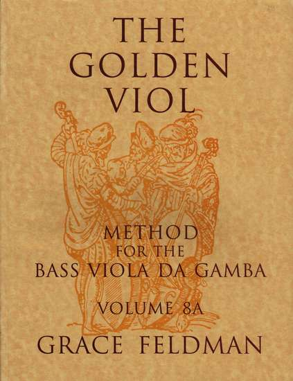 photo of The Golden Viol, Method for Bass, Vol. VIIIA French Ornaments