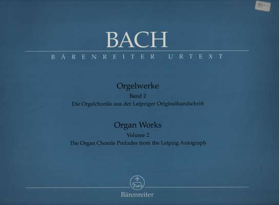 photo of Organ Works, Volume II, Organ Chorale Preludes from Leipzig Autograph