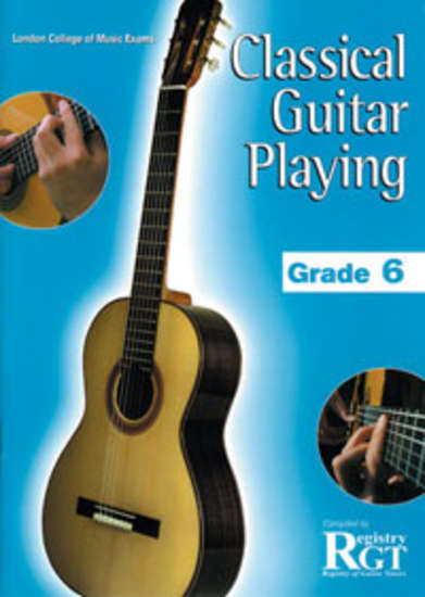 photo of RGT: Classical Guitar Playing, Grade 6