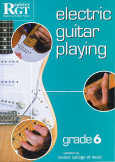 photo of RGT: Electric Guitar Playing, Grade 6