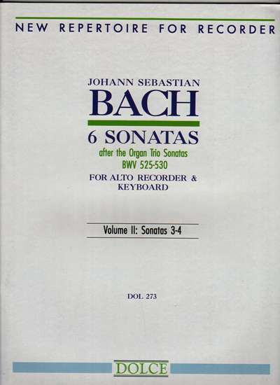photo of 6 Sonatas after the Organ Trio Sonatas BWV 525-530, Vol. II: Sonatas 3-4
