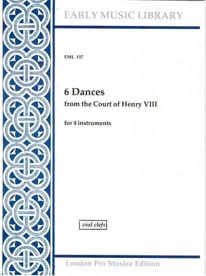 photo of 6 Dances from the Court of Henry VIII, Version for Viols