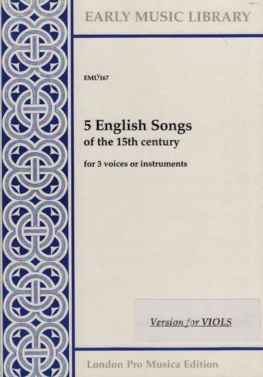 photo of 5 English Songs of the 15th Century, Version for Viols