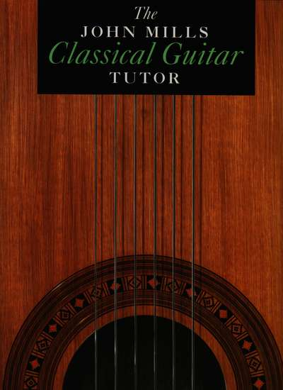 photo of The John Mills Classical Guitar Tutor