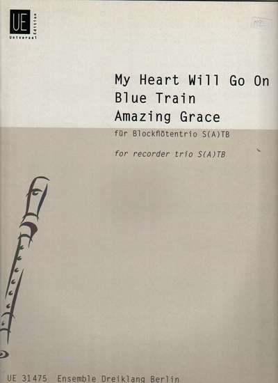 photo of My Heart Will Go On, Blue Train, Amazing Grace