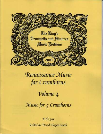 photo of Renaissance Music for 5 Crumhorns, Volume  4