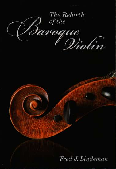 photo of The Rebirth of the Baroque Violin