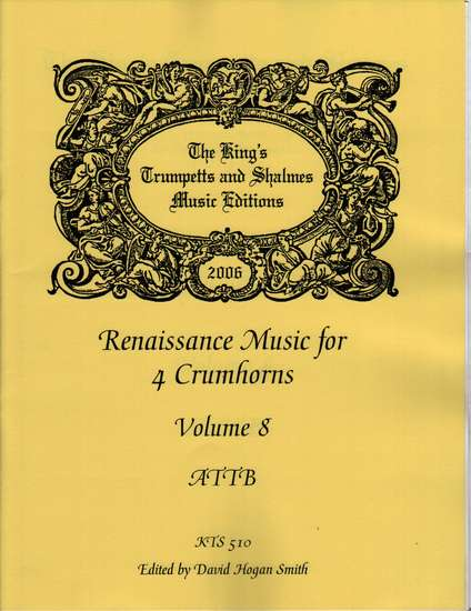 photo of Renaissance Music for 4 Crumhorns, Volume  8