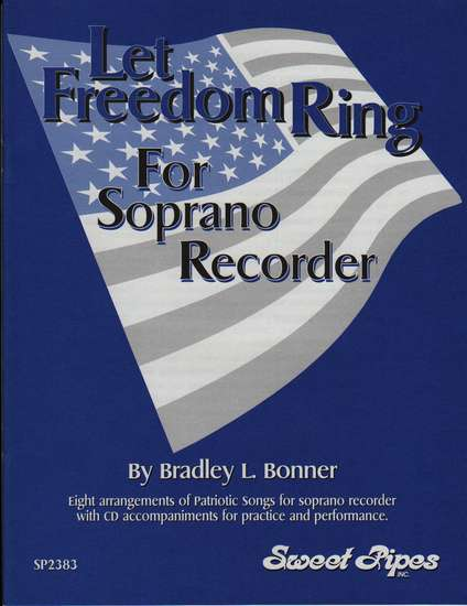 photo of Let Freedom Ring, 8 Arrangements of Patriotic Songs, Score