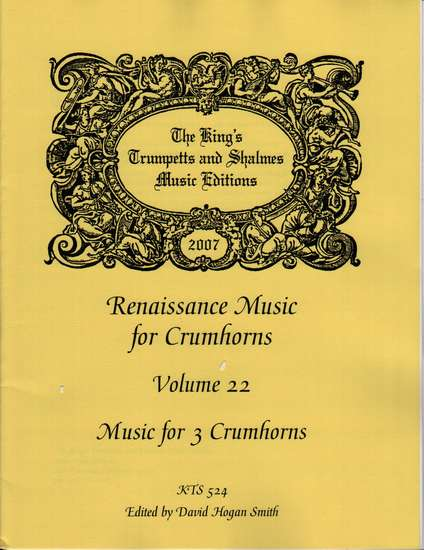 photo of Renaissance Music for 3 Crumhorns, Volume 22