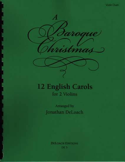 photo of A Baroque Christmas, 12 English Carols, for 2 violins
