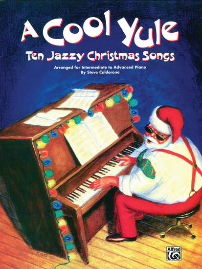photo of A Cool Yule, 10 Jazzy Christmas Songs
