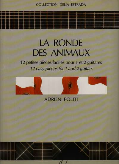 photo of La Ronde des Animaux, 12 easy pieces for 1 and 2 guitars